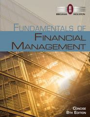 Fundamentals of Financial Management, Concise Edition (with Thomson ONE - Business School Edition, 1 term (6 months) Printed Access Card) 8th Edition 9781285065137 1285065131