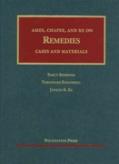 Ames, Chafee, and Re on Remedies 1st Edition 9781599418636 1599418630