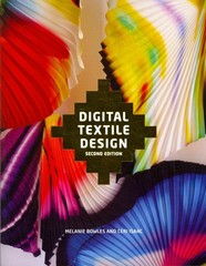 Digital Textile Design, Second Edition 2nd Edition 9781780670027 1780670028
