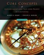Core Concepts of Government and Not-For-Profit Accounting 2nd Edition 9780471737926 0471737925
