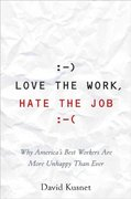 Love the Work, Hate the Job 1st edition 9780471742050 0471742058