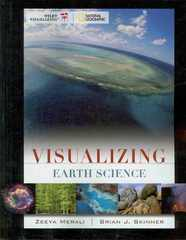 Visualizing Earth Science 1st edition 9781118435946 111843594X