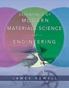 Essentials of Modern Materials Science and Engineering 1st Edition 9780471753650 0471753653