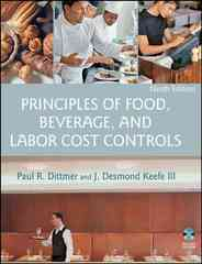 Principles of Food, Beverage, and Labor Cost Controls 9th Edition 9780471783473 0471783471