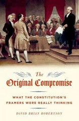The Original Compromise 1st Edition 9780199796298 0199796297