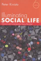 Illuminating Social Life 6th edition 9781452217826 1452217823