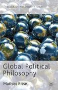 Global Political Philosophy 1st Edition 9780230360730 0230360734