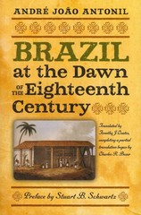Brazil at the Dawn of the Eighteenth Century 1st Edition 9781933227443 1933227443