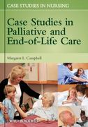 Case Studies in Palliative and End-of-Life Care 1st Edition 9780470958254 0470958251