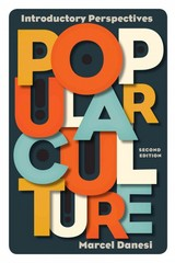 Popular Culture 2nd edition 9781442217836 1442217839