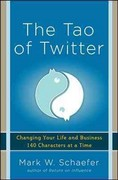 The Tao of Twitter: Changing Your Life and Business 140 Characters at a Time 1st Edition 9780071802192 0071802193