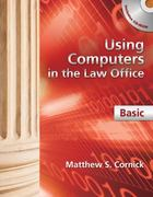 Using Computers in the Law Office - Basic 1st Edition 9781439057063 1439057060
