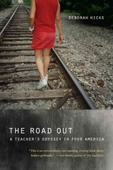 The Road Out 1st Edition 9780520266490 0520266498