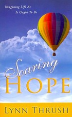 Soaring Hope 1st Edition 9780768403107 0768403103