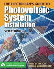 The Guide to Photovoltaic System Installation 1st Edition 9781111639969 1111639965