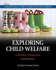 Exploring Child Welfare 6th Edition 9780205819928 0205819923