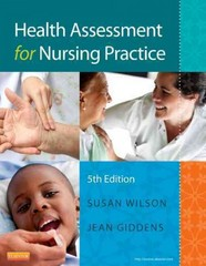 Health Assessment for Nursing Practice 5th Edition 9780323091510 0323091512
