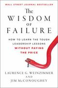 The Wisdom of Failure 1st Edition 9781118135013 1118135016