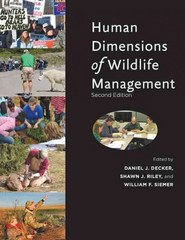 Human Dimensions of Wildlife Management 2nd Edition 9781421406541 1421406543