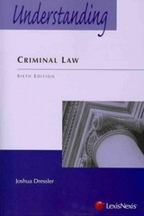 Understanding Criminal Law 6th Edition 9780769848938 0769848931