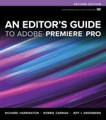 An Editor's Guide to Adobe Premiere Pro 2nd Edition 9780321840066 0321840062