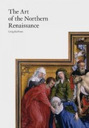 The Art of the Northern Renaissance 1st Edition 9781780670270 1780670273