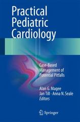 Practical Pediatric Cardiology 1st Edition 9781447141839 1447141830