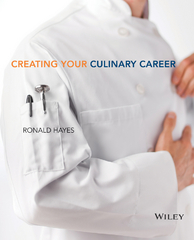 Creating Your Culinary Career 1st Edition 9781118116845 1118116844