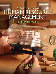 Framework for Human Resource Management 7th edition 9780132576147 0132576147