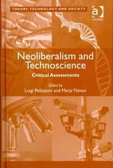 Neoliberalism and Technoscience 1st Edition 9781317089025 1317089022