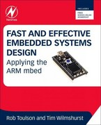 Fast and Effective Embedded Systems Design 1st Edition 9780080977690 0080977693