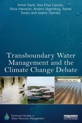 Transboundary Water Management and the Climate Change Debate 1st Edition 9780415629751 0415629756