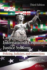 Comparative and International Criminal Justice Systems 3rd Edition 9781466560338 1466560339