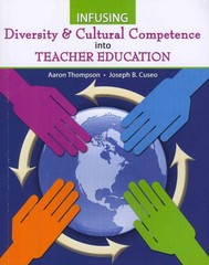 Infusing Diversity and Cultural Competence into Teacher Education 0 9780757599408 0757599400