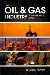The Oil and Gas Industry 1st Edition 9781593702540 159370254X