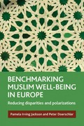 Benchmarking Muslim Well-Being in Europe 1st Edition 9781847428875 1847428878