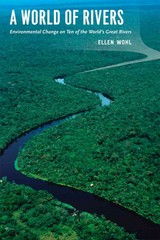 A World of Rivers 1st Edition 9780226007601 022600760X