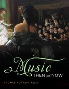 Music Then and Now 1st Edition 9780393929881 0393929884