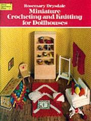 Miniature Crocheting and Knitting for Dollhouses 0 9780486239644 0486239640