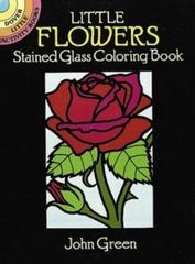 Little Flowers Stained Glass Coloring Book 0 9780486263137 0486263134
