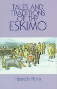 Tales and Traditions of the Eskimo 0 9780486299662 048629966X