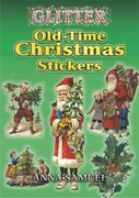 Glitter Old-Time Christmas Stickers 0 9780486449296 0486449297