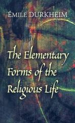 The Elementary Forms of the Religious Life 0 9780486454566 0486454568