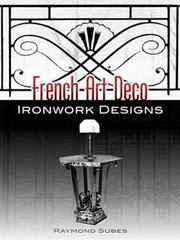 French Art Deco Ironwork Designs 0 9780486454597 0486454592