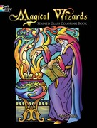 Magical Wizards Stained Glass Coloring Book 0 9780486456737 0486456730