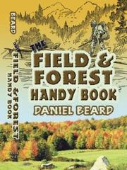 The Field and Forest Handy Book 0 9780486461915 0486461912