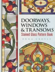Doorways, Windows and Transoms Stained Glass Pattern Book 0 9780486462356 0486462358