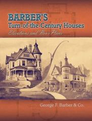 Barber's Turn-of-the-Century Houses 3rd edition 9780486465272 0486465276