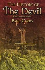 The History of the Devil 1st Edition 9780486466033 0486466035