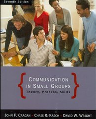 Communication in Small Groups 7th Edition 9781111799915 1111799911